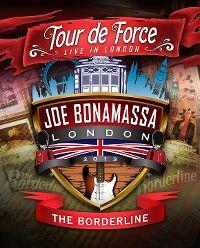 Cover Joe Bonamassa - Tour de force - Live In London - The Borderline [DVD]